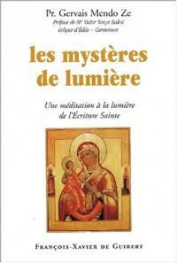 Les Mystères de lumière : Une méditation à la lumière de l'Ecriture Sainte