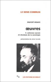Cohésion sociale et divisions de la sociologie