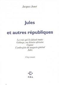 Jules et autres républiques : La voix qui les faisaient toutes - Gulaogo, une histoire africaine - Cognac - L'aubergiste du Magasin général