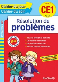 Cahier du jour/Cahier du soir résolution de problèmes CE1 - Nouveau programme 2016