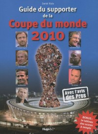 Guide du supporter de la coupe du monde 2010