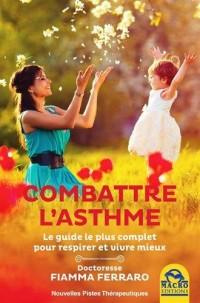 Combattre l'asthme : Respirer mieux pour vivre mieux