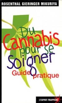 Du cannabis pour se soigner : Guide pratique