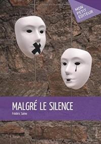 Malgré le silence