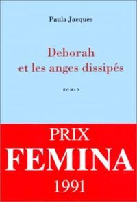 Deborah et les anges dissipés - Prix Femina 1991