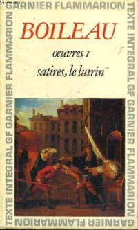 Oeuvres I. Satires - Le lutrin