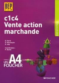 Vente Action Marchande C1-C4 BEP