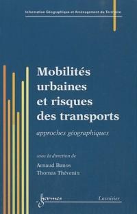 Mobilités urbaines et risques des transports : Approches géographiques