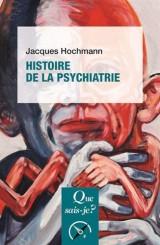 Histoire de la psychiatrie [Poche]