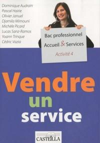 Vendre un service A4 Bac pro Accueil & Services