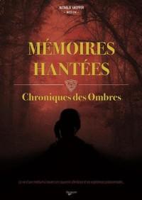 Mémoires hantées : Chroniques des ombres