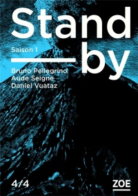 Stand-by - Saison 1, Tome 4