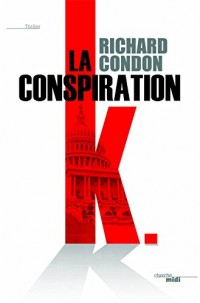 La Conspiration K (3)
