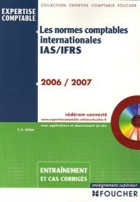 Les normes comptables internationales IAS/IFRS : Entraînements et cas corrigés (1Cédérom)