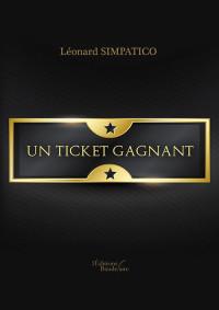 Un Ticket Gagnant