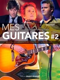 Mes guitares t.2 ; solistes, accompagnateurs, chanteurs : ils racontent