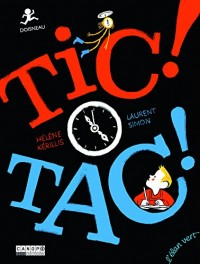 Tic ! tac ! (Robert Dosineau)