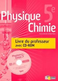 PHYSIQUE CHIMIE 5EME LIVRE DU PROFESSEUR + CD ROM 2006 Livre scolaire