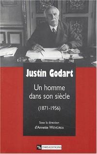 Justin Godart : Un homme dans son siècle, 1871-1956