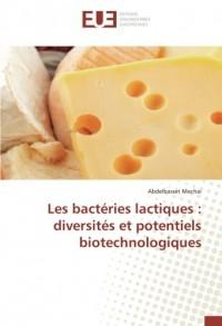 Les bactéries lactiques : diversités et potentiels biotechnologiques