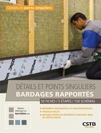 Détails et points singuliers bardages rapportés: Bâtiments résidentiels et non résidentiels - Travaux neufs - Réhabilitation