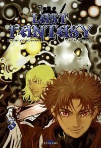 Last Fantasy, Tome 3 :