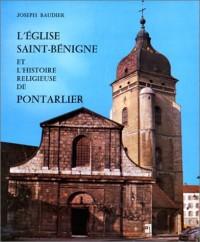 L'Eglise Saint-Bénigne et l'histoire religieuse de Pontarlier