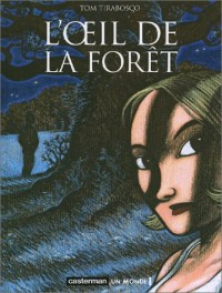 L'Oeil de la forêt
