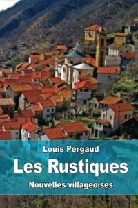 Les Rustiques: Nouvelles villageoises