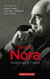Simon Nora, moderniser la France