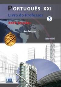 Portugues XXI - Nova Edicao: Livro do Professor 3 (B1)