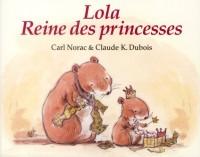 Lola Reine des Princesses