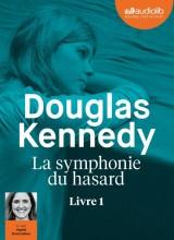 La Symphonie du hasard: Livre audio 1 CD MP3 [Livre audio]