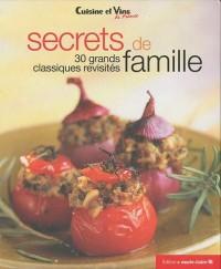 Secrets de famille : 30 grands classiques revisités