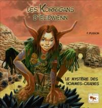 Les korrigans d'Elidwenn : Tome 2 : Le mystère des hommes-crabes