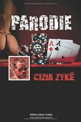 PARODIE: Les Aventures de Cizia ZYKE