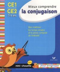 Mieux comprendre la conjugaison CE1-CE2 : 7-9 ans