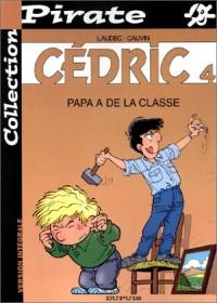 BD Pirate : Cédric, tome 4 : Papa a de la classe