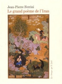 Le grand poème de l'Iran