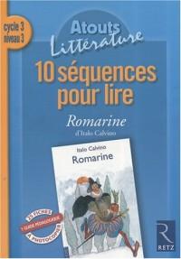 10 séquences pour lire Romarine d'Italo Calvino : Cycle 3 - niveau 3