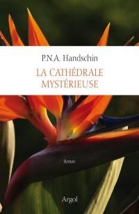 La Cathédrale Mystérieuse