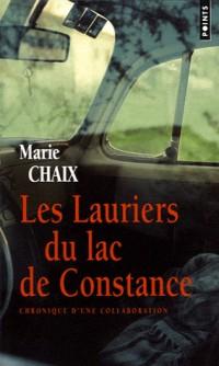 Les Lauriers du lac de Constance : Chronique d'une collaboration