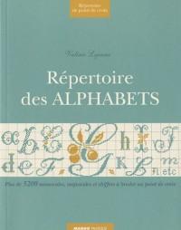 Répertoire des Alphabets : Plus de 5500 minuscules, majuscules et chiffres mariés à broder au point de croix