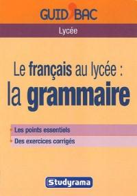 Le français au lycée : la grammaire