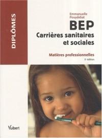 BEP Carrières sanitaires et sociales : Matières professionnelles