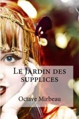 Le Jardin des supplices [Poche]