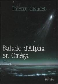 Balade d'Alpha en Omega