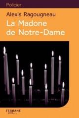 La Madone de Notre-Dame [Gros caractères]