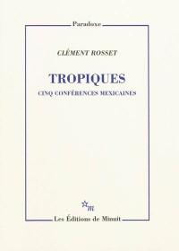 Tropiques : Cinq conférences mexicaines