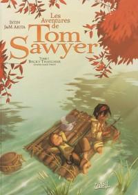 Les Aventures de Tom Sawyer, Tome 1 : Becky Thatcher